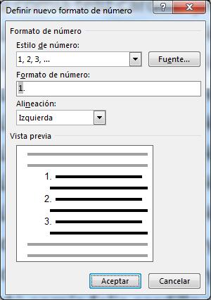 El cuadro Definir nuevo formato de número es el que nos permite cambiar la alineación de la numeración